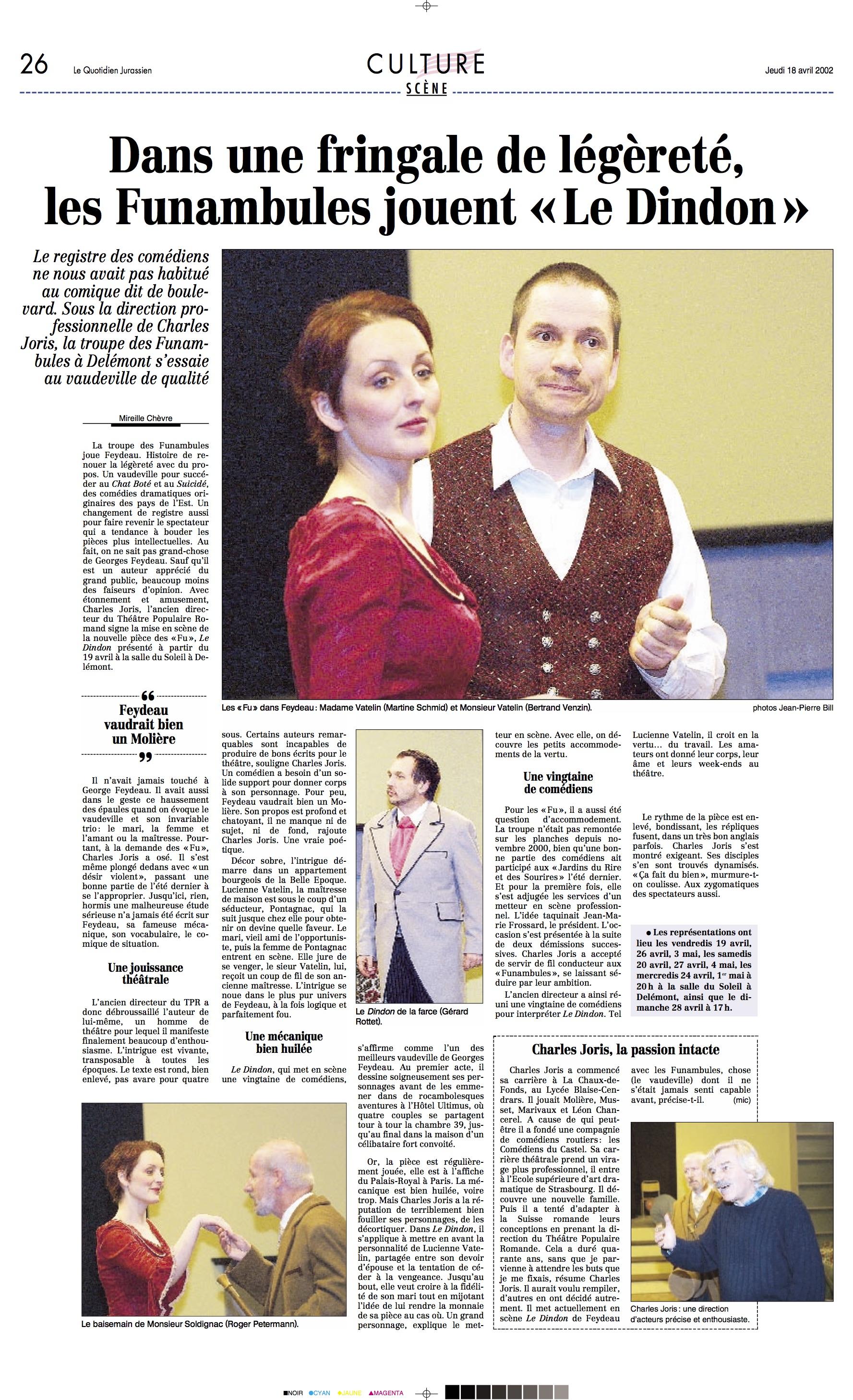 2002 Le Dindon (Feydeau) -  © Cet article est reproduit avec l'autorisation des Editions D+P SA, société éditrice du Quotidien Jurassien - LQJ 18.04.2002